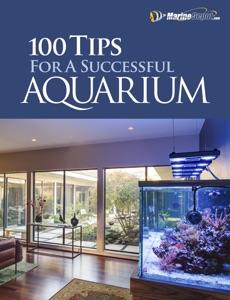 100 Tips for a Successful Aquarium da MarineDepot.com