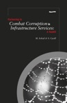 Partnering To Combat Corruption In Infrastructure Services