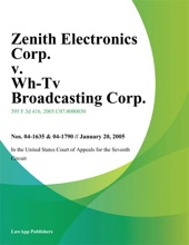 Zenith Electronics Corp. v. Wh-Tv Broadcasting Corp.