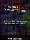 Is The Bible Really Completely True