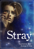 Stray: Touchstone Part 1