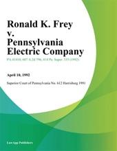 Ronald K. Frey V. Pennsylvania Electric Company