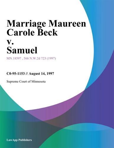 Court of Appeals of North Carolina - Marriage Maureen Carole Beck v. Samuel