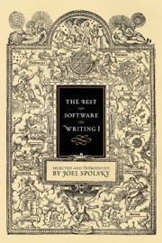 The Best Software Writing I - Avram Joel Spolsky