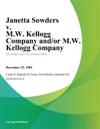 Janetta Sowders V MW Kellogg Company AndOr MW Kellogg Company