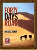 In Search of the Forty Days Road