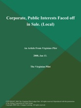 Corporate, Public Interests Faced Off In Sale (Local)