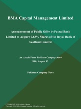 BMA Capital Management Limited: Announcement of Public Offer by Faysal Bank Limited to Acquire 0.63% Shares of the Royal Bank of Scotland Limited