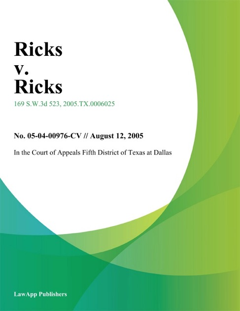 Ricks V Ricks By In The Court Of Appeals Fifth District Of Texas At