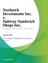 Norhawk Investments Inc V Subway Sandwich Shops Inc