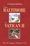 From Baltimore To Vatican Ii