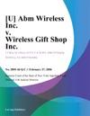 U Abm Wireless Inc V Wireless Gift Shop Inc