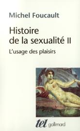 Histoire de la sexualité (Tome 2) - L'usage des plaisirs