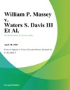 William P Massey V Waters S Davis Iii Et Al