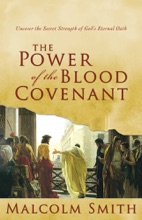 The Power Of The Blood Covenant