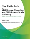 Glen Riddle Park V Middletown Township And Middletown Sewer Authority