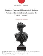 Emisiones Poderosas: El Impacto De La Radio En Pantaleon Y Las Visitadoras Y La Guaracha Del Macho Camacho.