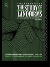 The History Of The Study Of Landforms - Volume 3 Routledge Revivals