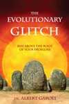 The Evolutionary Glitch