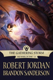 The Gathering Storm - Robert Jordan & Brandon Sanderson