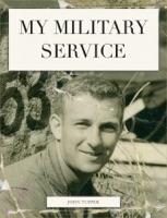 My Military Service