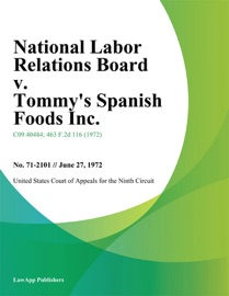National Labor Relations Board V Tommy S Spanish Foods Inc