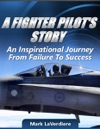A Fighter Pilots Story