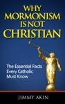 Why Mormonism Is Not Christian