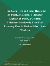 Head Goes Here and Goes Here and 28-Point, 2 Column, Tidewater Regular 28-Point, 2 Column, Tidewater Semiboldy True Fuel Economy Fact & Fiction False (Auto Weekly)