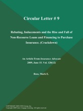 Circular Letter # 9: Rebating, Inducements And The Rise And Fall Of Non-Recourse Loans And Financing To Purchase Insurance (Crackdown)