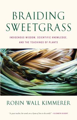 Braiding Sweetgrass - Robin Wall Kimmerer book