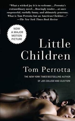 Little Children - Tom Perrotta - Tom Perrotta
