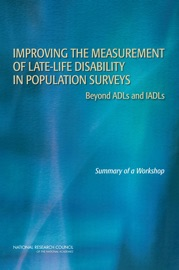 IMPROVING THE MEASUREMENT OF LATE-LIFE DISABILITY IN POPULATION SURVEYS