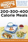 The Complete Idiots Guide To 200-300-400 Calorie Meals