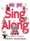 EZ PZ Sing Along Nursery Rhymes