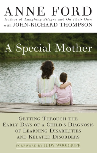 Anne Ford & John-Richard Thompson - A Special Mother