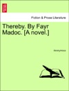 Thereby By Fayr Madoc A Novel Vol II