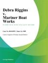 Debra Riggins V Mariner Boat Works
