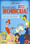 Speaking Boricua A Guide To Puerto Rican Spanish