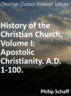 History Of The Christian Church Volume I