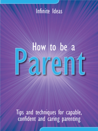 How to Be a Parent book