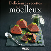 Délicieuses recettes de moelleux