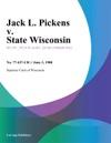Jack L Pickens V State Wisconsin