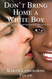Don T Bring Home A White Boy