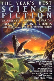 The Year's Best Science Fiction: Thirteenth Annual Collection PDF Download