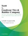 Scott V Goodyear Tire  Rubber Company
