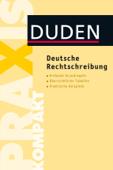 Duden Praxis kompakt - Deutsche Rechtschreibung