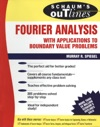 Schaums Outline Of Fourier Analysis With Applications To Boundary Value Problems