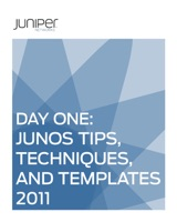 Day One: Junos Tips, Techniques, and Templates 2011