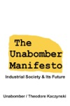 The Unabomber Manifesto Industrial Society And Its Future